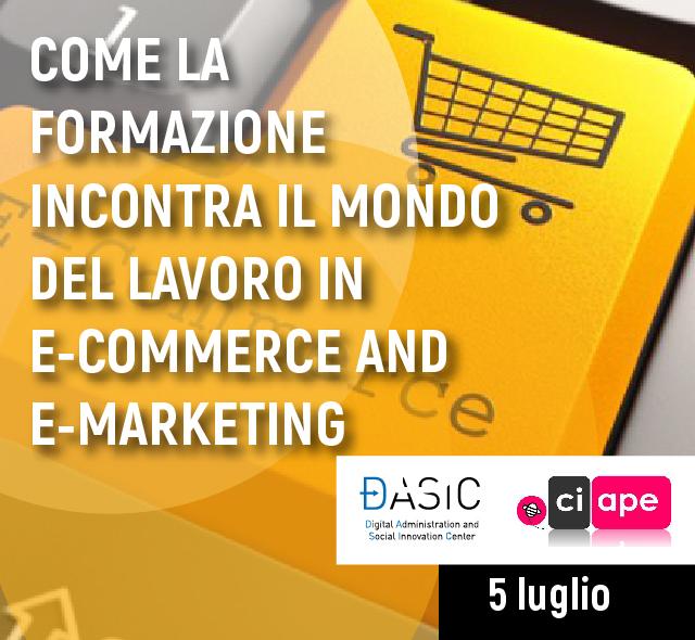 Come la formazione incontra il mercato del lavoro in E-Commerce and E-Marketing